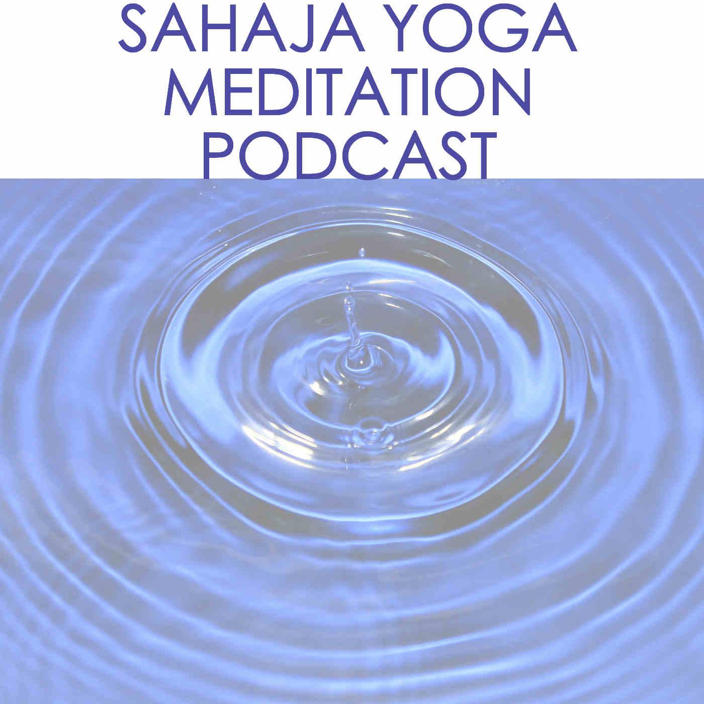 Sahaja Yoga Podcast - Since 2009!